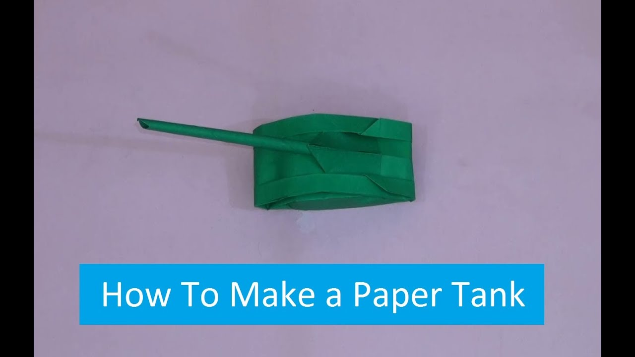 How to Make a Paper Tank Easy  YouTube