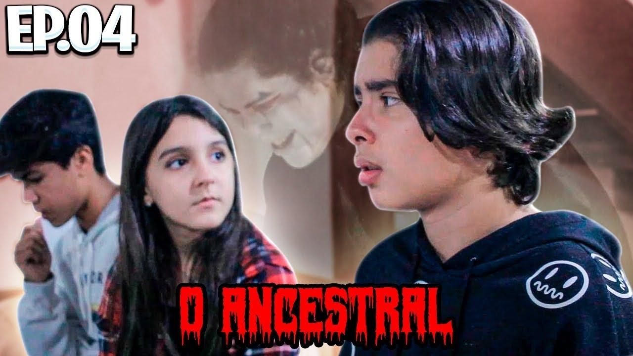 Webserie - O Ancestral - Filme 4