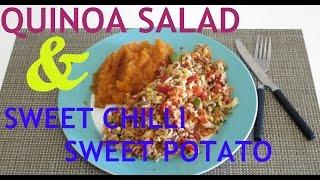 Vegan Meal Ideas | One (quinoa Salad And Sweet Chilli Sweet Potato)