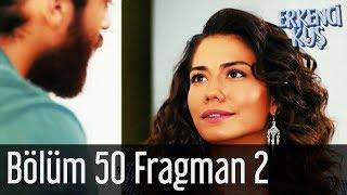 Erkenci Kuş 50. Bölüm 2. Fragman