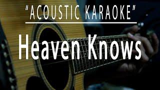 Heaven knows - Acoustic karaoke (Rick Price)