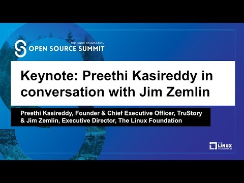 Keynote: Preethi Kasireddy, Founder & CEO, TruStory in conversation with Jim Zemlin