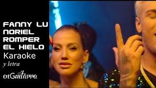 Fanny Lu Noriel Romper el Hielo karaoke y letra en guitarra.mp3