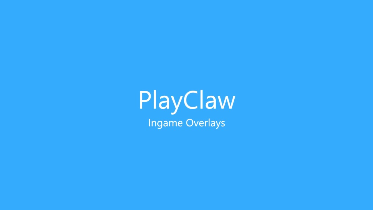 PlayClaw :: Features - Game Video Recorder alternative, Game