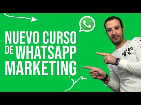 Nuevo Curso de WhatsApp Marketing