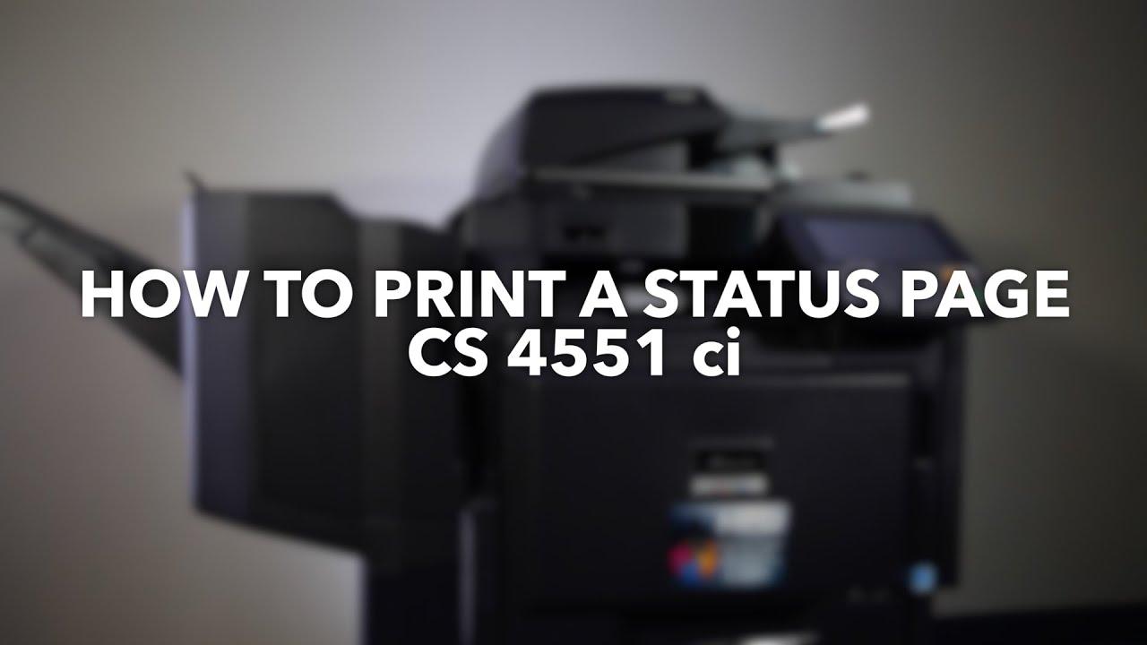 Kyocera/Copystar CS 4551 ci HOW TO PRINT STATUS PAGE