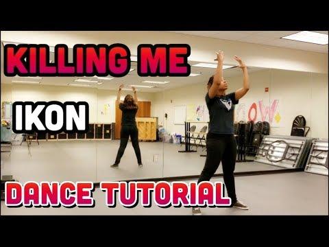 IKON - '죽겠다(KILLING ME)' FULL DANCE TUTORIAL