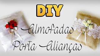 DIY: COMO FAZER ALMOFADA PORTA ALIANÇAS de CASAMENTO 💍 - Decoração Rústica ou Tradicional #diyfestas
