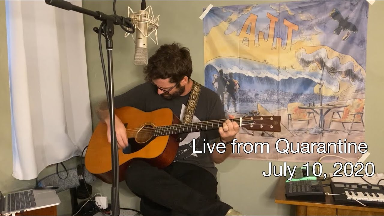 Live from Quarantine - July 10