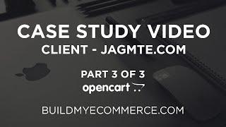 OpenCart Case Study Video - Client: JAGMTE.COM | Part 3 of 3 - SEO URL & Accepting Payments Online