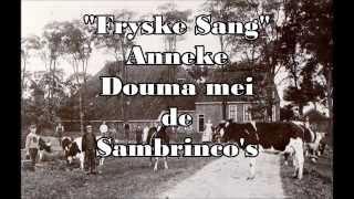 """Fryske Sang"" Anneke Douma mei de Sambrinco"