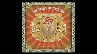 "Pimps of Joytime - ""San Francisco Bound"" - High Steppin"