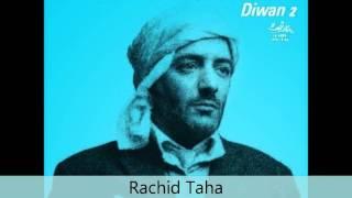 Rachid Taha - Diwan 2 - Ghanni li shwaya