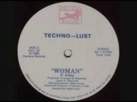 Techno Lust -  Woman (dance version)