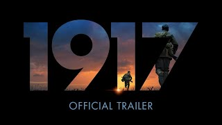 1917 | Official Trailer | Experience It In Imax®