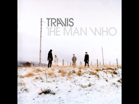 Travis - The Man Who (Full Album)