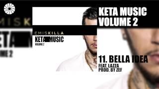 Emis Killa - Bella idea (feat. Lazza) - prod. by Zef - (Audio HQ)