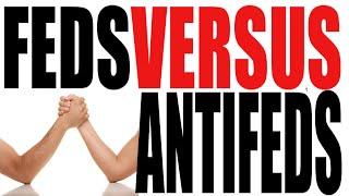 Federalists vs Anti-Federalists in Five Minutes