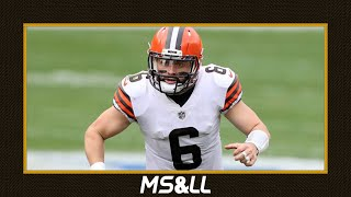 How to Correct Baker Mayfield's Issues From the Browns Loss to the Steelers - MS&LL 10/19/20