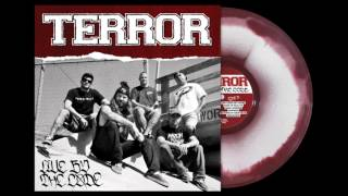 Terror - The Good Die Young (Live By The Code)