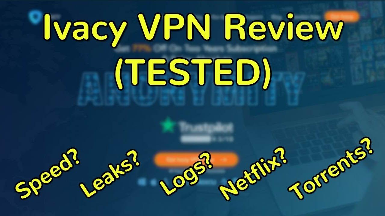 Ivacy VPN Review (Unbelievable VPN - TESTED) | GoBestVPN com