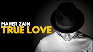 Video Maher Zain - True Love (Audio) download MP3, 3GP, MP4, WEBM, AVI, FLV April 2018