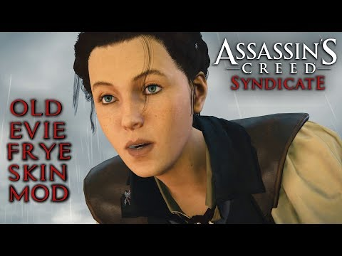 Assassin S Creed Syndicate Old Evie Frye Skin Mod Youtube