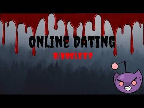 online dating creepypasta