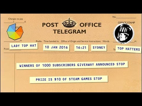 1000 Subscribers Giveaway Winners! [Lady Top Hat's Telegraph]