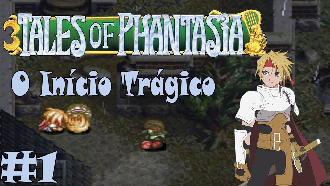 Vamos Jogar Tales of Phantasia (PS1) - Parte 1# - O Início/A