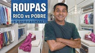 Roupas - Rico vs Pobre