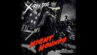 Repeat youtube video X-Ray Dog - XRCD 39 - NIGHT HOUNDS - Modern Drama (Without repetitions)