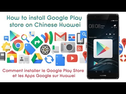 How To Install Google Play Store On Huawei Chinise