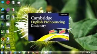Hướng Dẫn Cài Đặt Và Sử Dụng Từ Điển Cambridge English Pronouncing Dictionary   18th Edition
