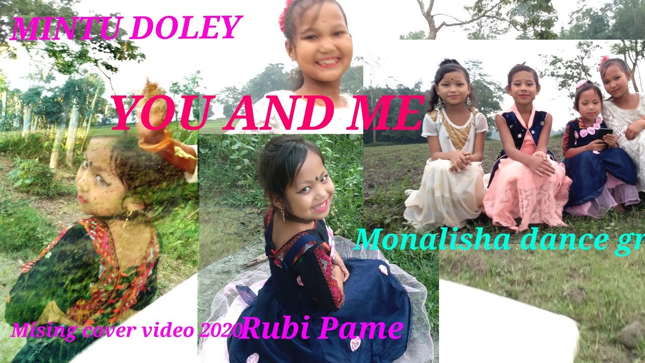 YOU AND ME!!MINTU DOLEY!!MISING SONG COVER VIDEO 2020!!RUBI PAME!!