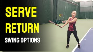 Types Of Swings For Return Of Serve