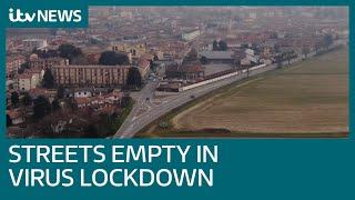 Streets deserted as 12 Italian towns put on lockdown amid coronavirus fears | ITV News