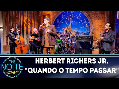 Herbert Richers Jr. canta Quando o Tempo Passar | The Noite (13/08/18)