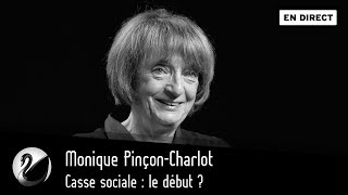 Monique Pinçon-Charlot : Casse sociale, le début ? [EN DIRECT]