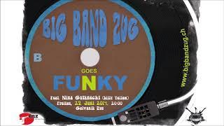 2014 - Big Band Zug Goes Funky - 10 So Very Hard to Go