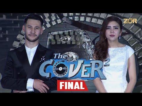 The Cover Up 2-mavsum FINAL (Zulayho Boyhonova, Abduhoshim Ismoilov, G'ulomjon Yoqubov)