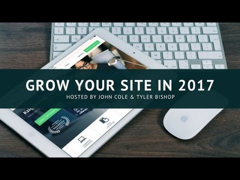 How To Grow Your Website In 2017 (Online Publishing Experts Weigh In)