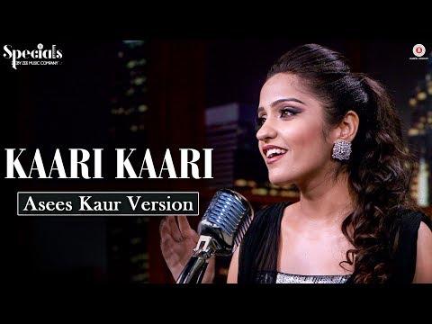 Kaari Kaari - Asees Kaur Version | Specials By Zee Music Co.