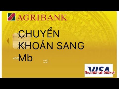 Agribank : cách chuyển tiền   chuyển khoản sang mbbank - ngân hàng quân đội.   Foci