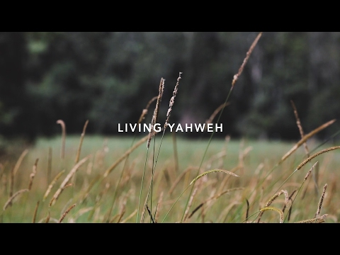 James David William - Living Yahweh (Official Lyric Video)
