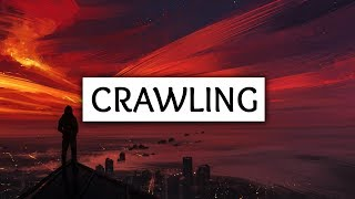 Linkin Park - Crawling (Lyrics) (xo sad Cover)