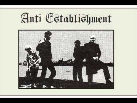 "Anti-Establishment - ""Life Is A Rip Off"" early 80's U.K. punk / oi"