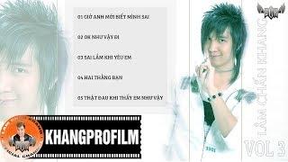 ALBUM VOL 3 | LÂM CHẤN KHANG