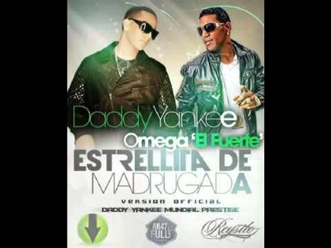 Daddy yankee Ft. Omega el Fuerte -(Mambo De Calle) Estrellita de madrugada (Version Official)
