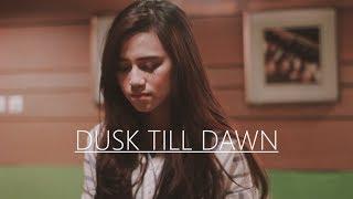 Download Lagu ZAYN - Dusk Till Dawn ft. Sia cover by DALILLAH Mp3